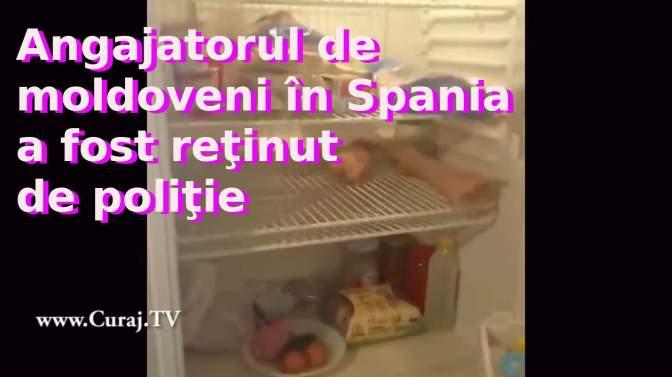 Angajatorul moldovenilor din Spania a fost reţinut de poliţie