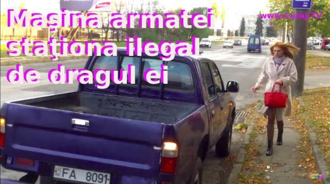 Maşină a armatei staţiona ilegal pentru o cucoană