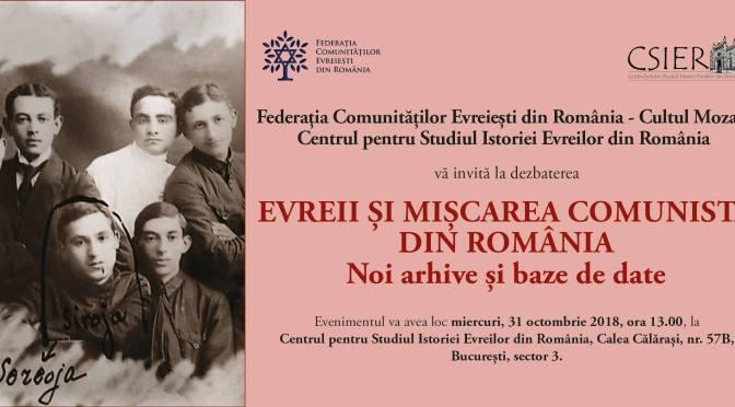 Dezbatere: Evreii şi mişcarea comunistă din România