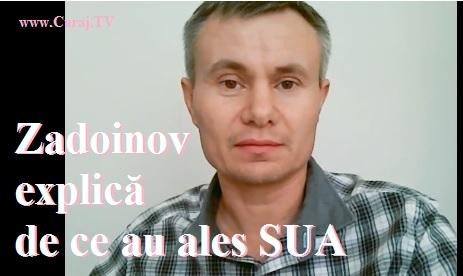 Zadoinov explică de ce a ales SUA (ru)