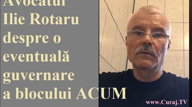 Fanteziile avocatului Rotaru despre guvernarea blocului ACUM