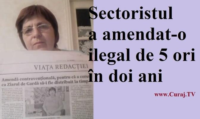 Sectoristul a amendat-o ilegal de 5 ori în 2 ani