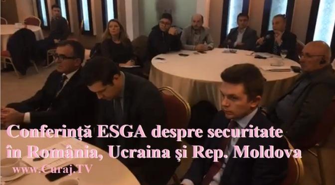 Conferință ESGA despre securitate în România, Rep.Moldova și Ucraina