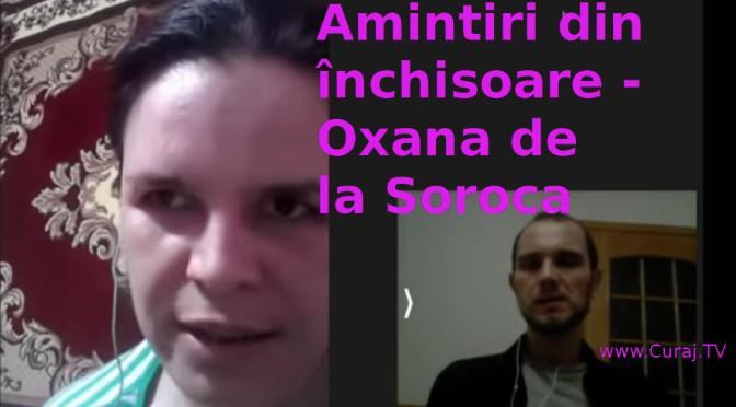 Oxana de la Soroca, mărturii despre închisoare