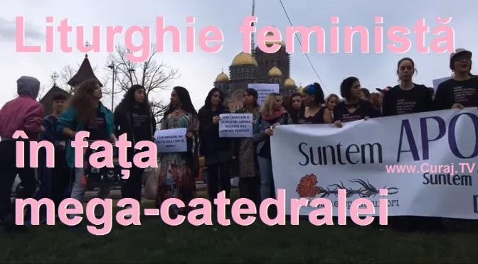 Liturghie feministă în fața mega-catedralei