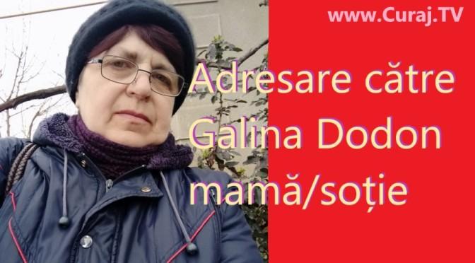 Se adresează Galinei Dodon, mamă și soție