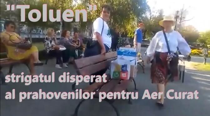 """Toluen"" – strigatul disperat al prahovenilor pentru Aer Curat"